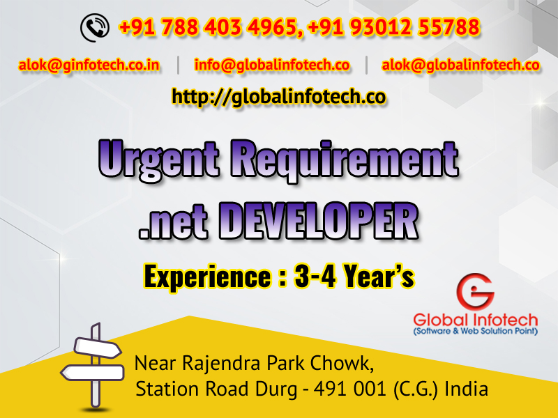 URGENT REQUIREMENT .NET DEVELOPER 3-4 YEAR'S - IS POST KO ADHIK SE ADHIK SHARE KAREN